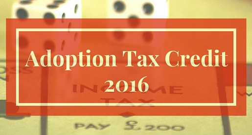 Adoption Tax Credit 2016
